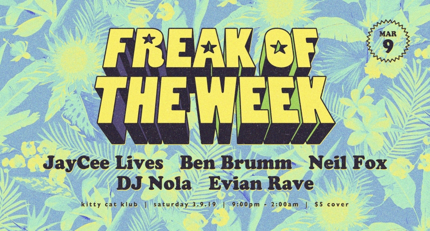 FreakOfTheWeek_Flyer_Mar19